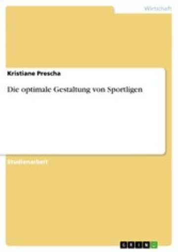 eBook Die optimale Gestaltung von Sportligen Cover
