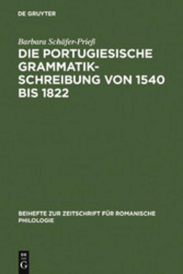 eBook Die portugiesische Grammatikschreibung von 1540 bis 1822 Cover