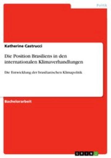 eBook Die Position Brasiliens in den internationalen Klimaverhandlungen Cover