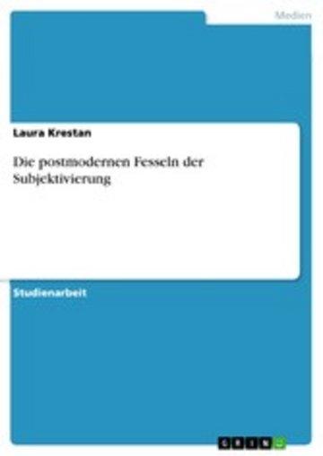 eBook Die postmodernen Fesseln der Subjektivierung Cover