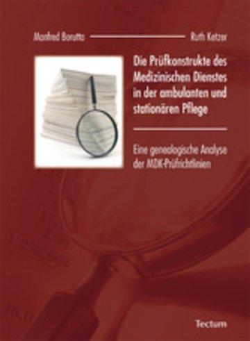 eBook Die Prüfkonstrukte des Medizinischen Dienstes in der ambulanten und stationären Pflege Cover