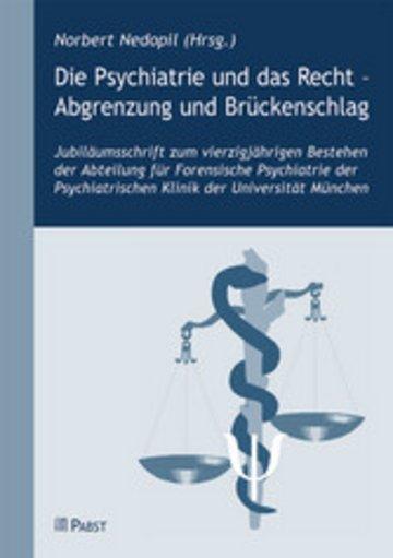 eBook Die Psychiatrie und das Recht - Abgrenzung und Brückenschlag Cover