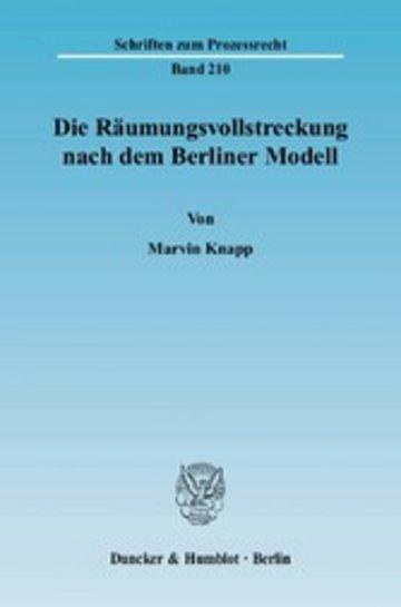 eBook Die Räumungsvollstreckung nach dem Berliner Modell. Cover