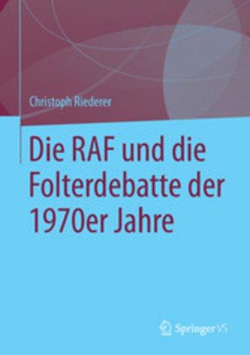 eBook Die RAF und die Folterdebatte der 1970er Jahre Cover