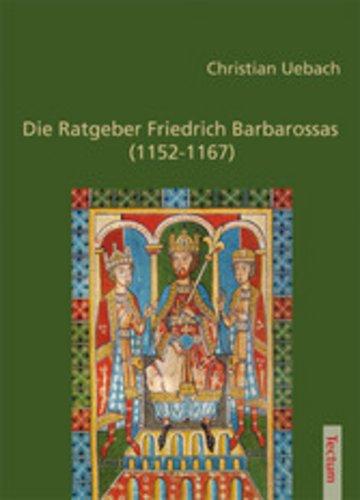 eBook Die Ratgeber Friedrich Barbarossas (1152-1167) Cover