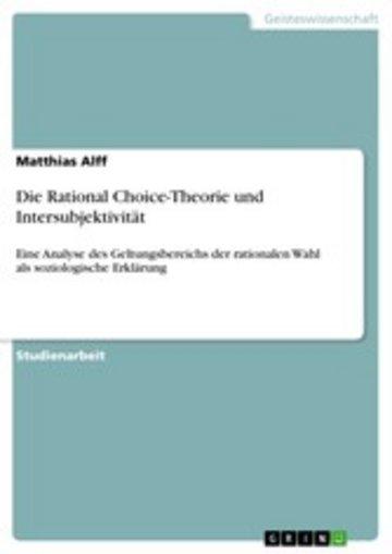 eBook Die Rational Choice-Theorie und Intersubjektivität Cover