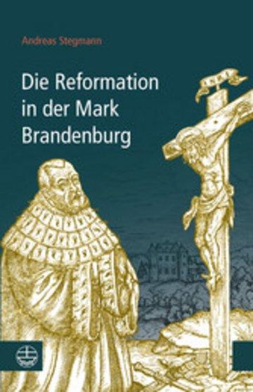 eBook Die Reformation in der Mark Brandenburg Cover