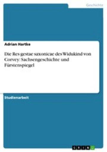 eBook Die Res gestae saxonicae des Widukind von Corvey: Sachsengeschichte und Fürstenspiegel Cover