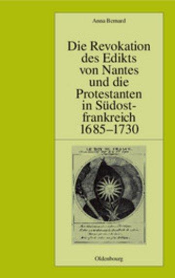 eBook Die Revokation des Edikts von Nantes und die Protestanten in Südostfrankreich (Provence und Dauphiné) 1685-1730 Cover