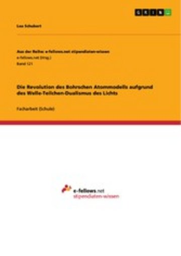 eBook Die Revolution des Bohrschen Atommodells aufgrund des Welle-Teilchen-Dualismus des Lichts Cover