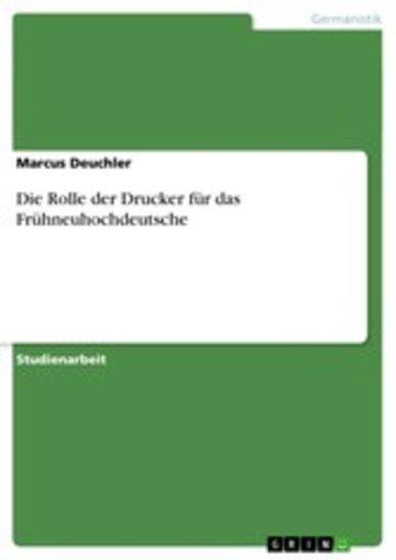 eBook Die Rolle der Drucker für das Frühneuhochdeutsche Cover