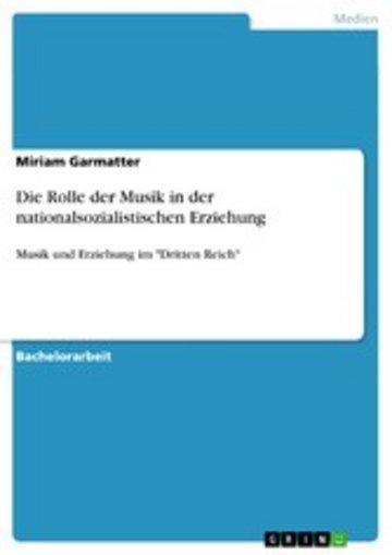 eBook Die Rolle der Musik in der nationalsozialistischen Erziehung Cover