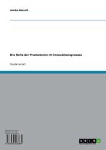 eBook Die Rolle der Promotoren im Innovationsprozess Cover