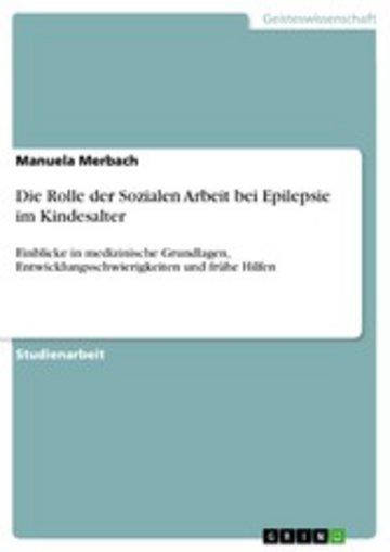 eBook Die Rolle der Sozialen Arbeit bei Epilepsie im Kindesalter Cover