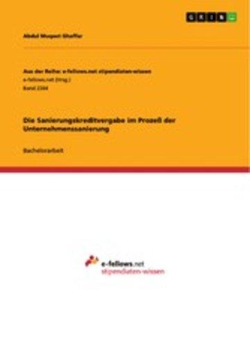 eBook Die Sanierungskreditvergabe im Prozeß der Unternehmenssanierung Cover