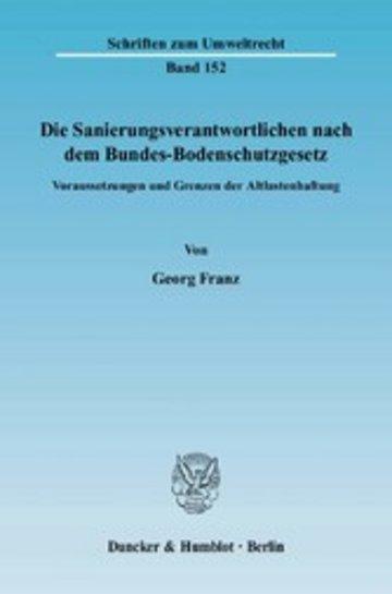 eBook Die Sanierungsverantwortlichen nach dem Bundes-Bodenschutzgesetz. Cover