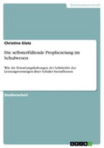 eBook Die selbsterfüllende Prophezeiung im Schulwesen Cover