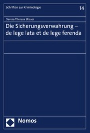 eBook Die Sicherungsverwahrung - de lege lata et de lege ferenda Cover