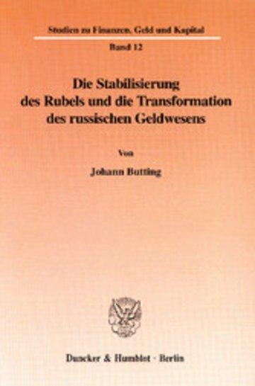 eBook Die Stabilisierung des Rubels und die Transformation des russischen Geldwesens. Cover