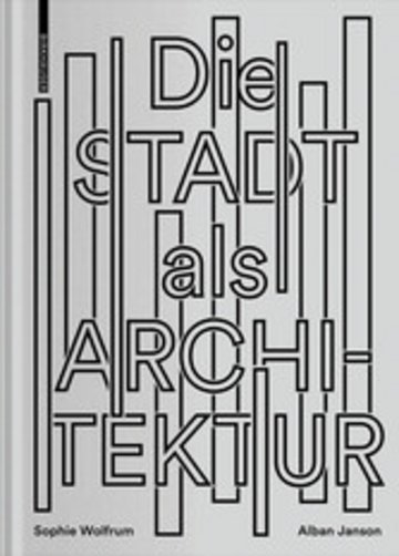 eBook Die Stadt als Architektur Cover