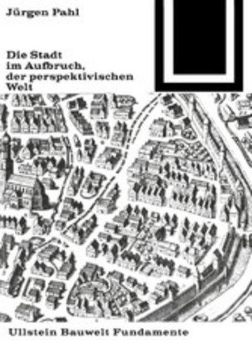 eBook Die Stadt im Aufbruch der perspektivischen Welt Cover