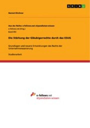 eBook Die Stärkung der Gläubigerrechte durch das ESUG Cover