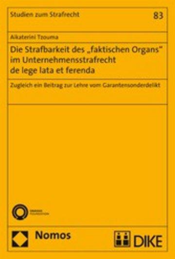 eBook Die Strafbarkeit des 'faktischen Organs' im Unternehmensstrafrecht de lege lata et ferenda Cover
