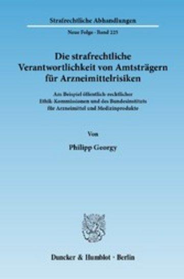 eBook Die strafrechtliche Verantwortlichkeit von Amtsträgern für Arzneimittelrisiken. Cover
