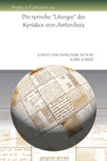 eBook Die syrische 'Liturgie' des Kyriakos von Antiocheia Cover