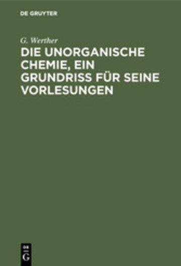 eBook Die unorganische Chemie, ein Grundriss für seine Vorlesungen Cover