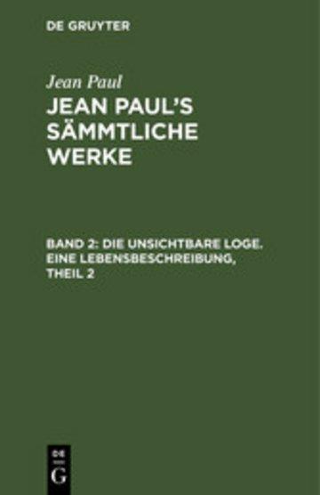 eBook Die unsichtbare Loge. Eine Lebensbeschreibung, Theil 2 Cover
