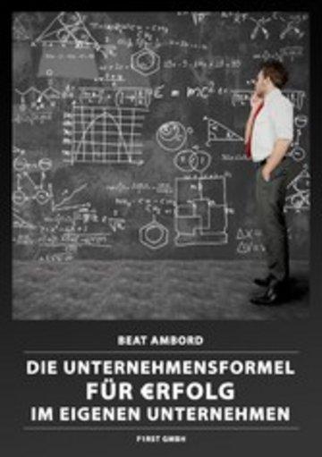 eBook Die Unternehmensformel fu?r ?rfolg im eigenen Unternehmen Cover