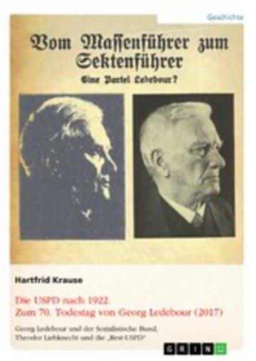 eBook Die USPD nach 1922. Zum 70. Todestag von Georg Ledebour (2017) Cover