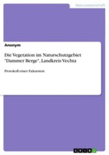 eBook Die Vegetation im Naturschutzgebiet 'Dammer Berge', Landkreis Vechta Cover