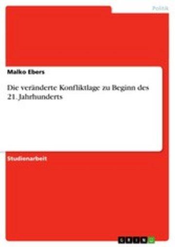 eBook Die veränderte Konfliktlage zu Beginn des 21. Jahrhunderts Cover