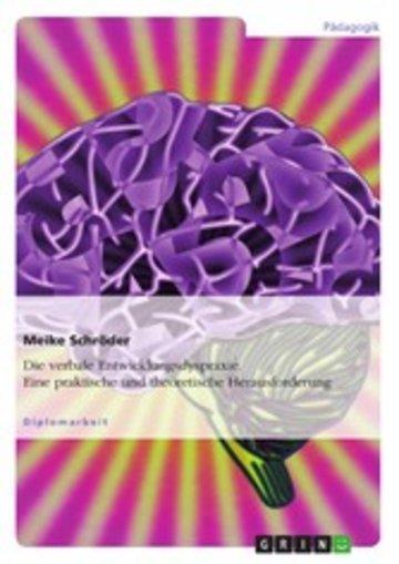 eBook Die verbale Entwicklungsdyspraxie. Eine praktische und theoretische Herausforderung Cover