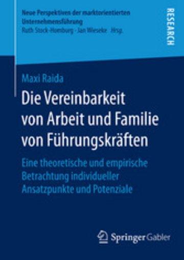 eBook Die Vereinbarkeit von Arbeit und Familie von Führungskräften Cover