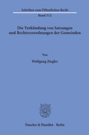eBook Die Verkündung von Satzungen und Rechtsverordnungen der Gemeinden. Cover