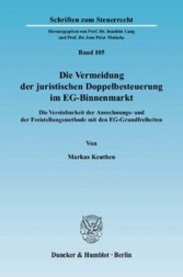 eBook Die Vermeidung der juristischen Doppelbesteuerung im EG-Binnenmarkt. Cover