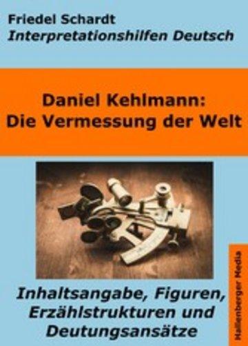 eBook Die Vermessung der Welt - Interpretationshilfen Deutsch. Inhaltsangabe, Figuren, Erzählstrukturen und Deutungsansätze Cover