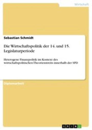 eBook Die Wirtschaftspolitik der 14. und 15. Legislaturperiode Cover