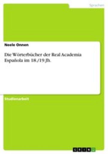 eBook Die Wörterbücher der Real Academia Española im 18./19.Jh. Cover