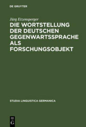 eBook Die Wortstellung der deutschen Gegenwartssprache als Forschungsobjekt Cover