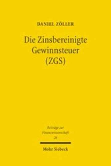 eBook Die Zinsbereinigte Gewinnsteuer (ZGS) Cover