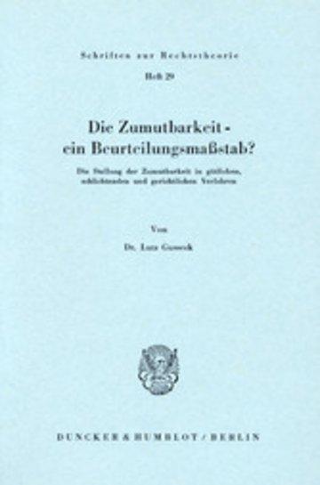 eBook Die Zumutbarkeit - ein Beurteilungsmaßstab? Cover