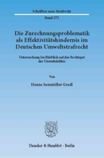 eBook Die Zurechnungsproblematik als Effektivitätshindernis im Deutschen Umweltstrafrecht. Cover