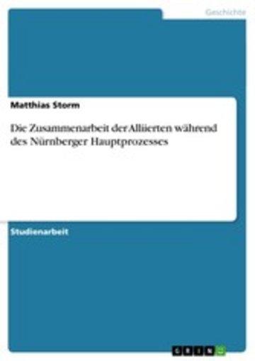 eBook Die Zusammenarbeit der Alliierten während des Nürnberger Hauptprozesses Cover