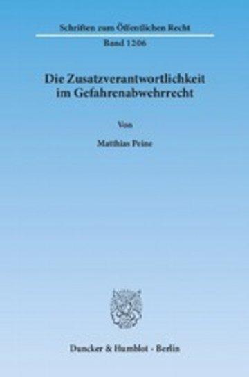eBook Die Zusatzverantwortlichkeit im Gefahrenabwehrrecht. Cover
