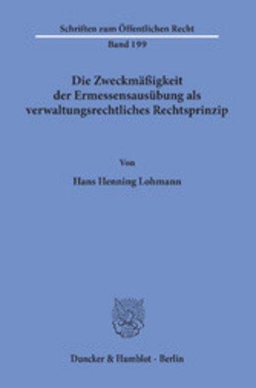 eBook Die Zweckmäßigkeit der Ermessensausübung als verwaltungsrechtliches Rechtsprinzip. Cover