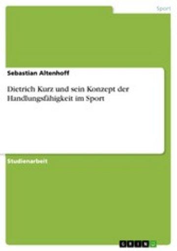 eBook Dietrich Kurz und sein Konzept der Handlungsfähigkeit im Sport Cover
